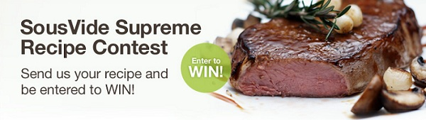 Sous Vide Recipe Contest - Enter Now